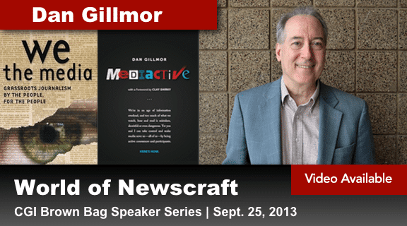 World of Newcraft with Dan Gillmor